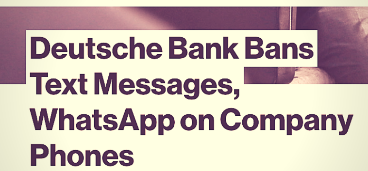 Deutsche Bank Bans Text Messages, WhatsApp on Company Phones